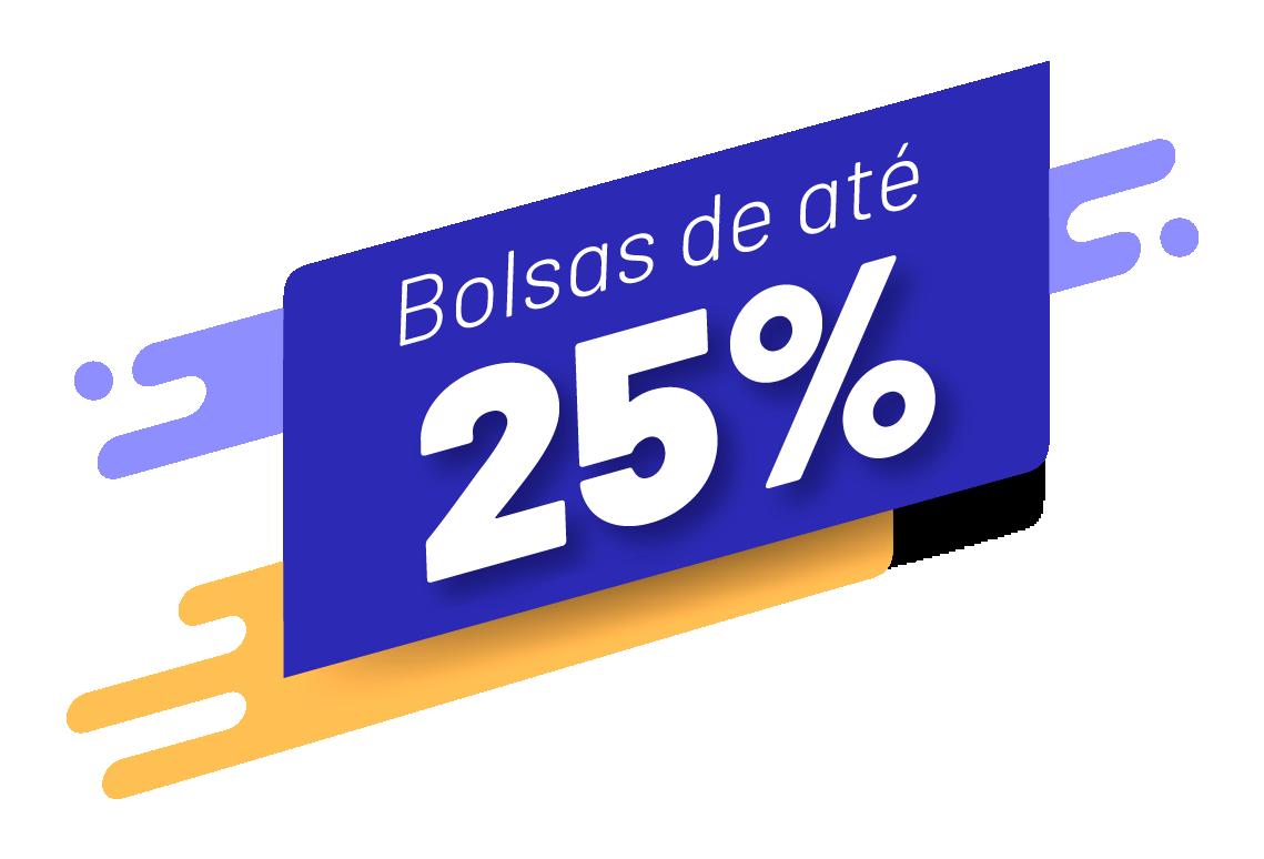 Bolsas de Até 25%